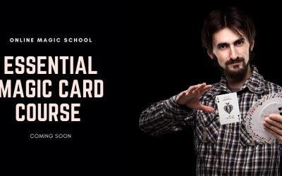 Essential Card Magic – Coming Soon!