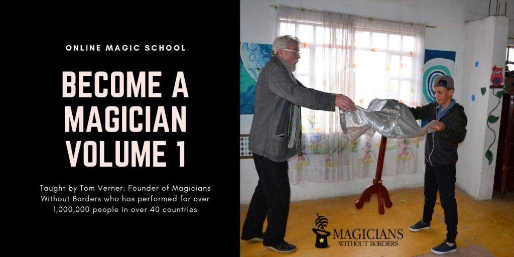 Become a Magician, an online magic course from Magicians Without Borders